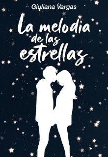 """Libro. """"La melodía de las estrellas"""" Leer online"""