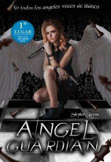 """Libro. """"Angel Guardian"""" Leer online"""