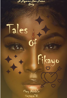 "Book. ""Tales Of Fikayo"" read online"
