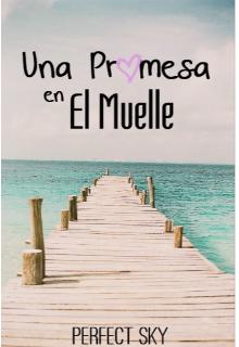 """Libro. """"Una Promesa En El Muelle"""" Leer online"""