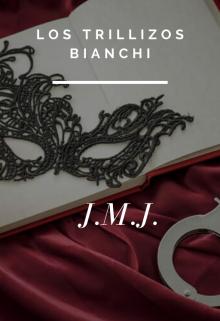 """Libro. """"Los Trillizos Bianchi."""" Leer online"""