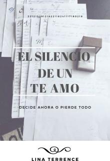 """Libro. """"El silencio de un te amo """" Leer online"""