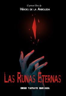 """Libro. """"Las Runas Eternas (saga ~ Héroes de la Arboleda) Libro 1"""" Leer online"""