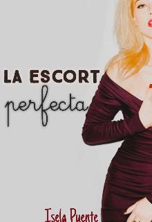"""Libro. """"La escort perfecta [borrador]"""" Leer online"""