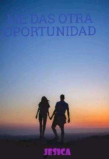 """Libro. """"Me das otra oportunidad"""" Leer online"""