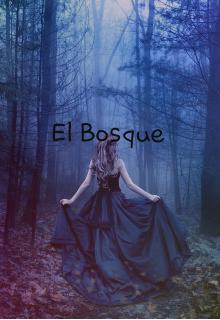 """Libro. """"El bosque """" Leer online"""