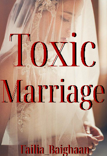 "Book. ""Toxic Marriage"" read online"
