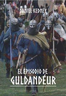 """Libro. """"El episodio de Guldandéur"""" Leer online"""