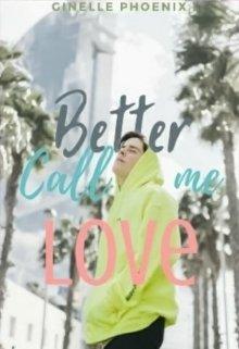 """Libro. """"Better Call Me Love"""" Leer online"""