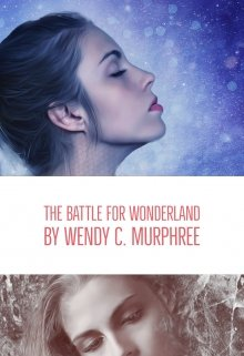 "Book. ""The Battle for Wonderland"" read online"