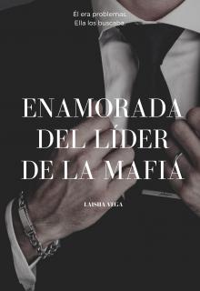 """Libro. """"Enamorada del líder de la mafia (líder de la mafia #1) """" Leer online"""