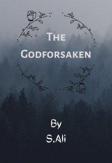 "Book. ""The Godforsaken (the story of the greatest sorceress)"" read online"