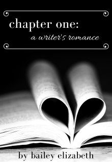 "Book. ""Chapter One: A Writer's Romance"" read online"