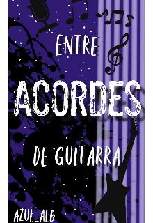 """Libro. """"Entre acordes de guitarra"""" Leer online"""