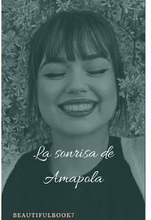 """Libro. """"La Sonrisa de Amapola"""" Leer online"""