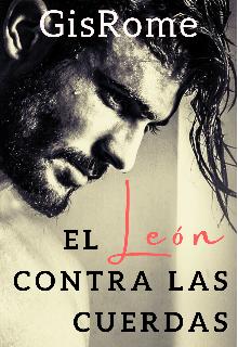 """Libro. """"El León Contra Las Cuerdas"""" Leer online"""