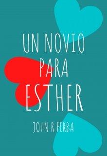 """Libro. """"Un novio para Esther"""" Leer online"""