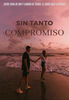 """Libro. """"Sin Tanto Compromiso """" Leer online"""