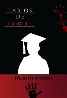 """Libro. """"Labios de Sangre """" Leer online"""