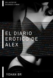 """Libro. """"El diario erótico de Alex"""" Leer online"""