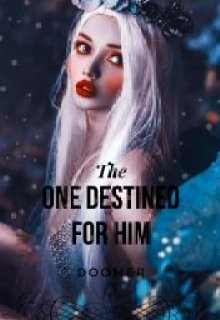 """Book. """"The One Destined For Him- On Hold"""" read online"""