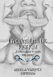 "Libro. ""La Condena De Kekkai"" Leer online"