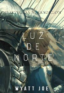"""Libro. """"Luz De Norte"""" Leer online"""