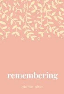 """Book. """"Remembering"""" read online"""
