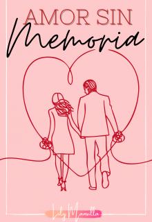 """Libro. """"Amor sin memoria"""" Leer online"""