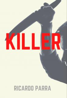 """Libro. """"Killer [historia en español]"""" Leer online"""