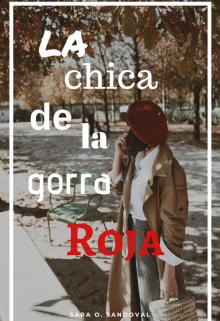 """Libro. """"La chica de la gorra roja"""" Leer online"""