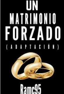 """Libro. """"Un Matrimonio Forzado"""" Leer online"""