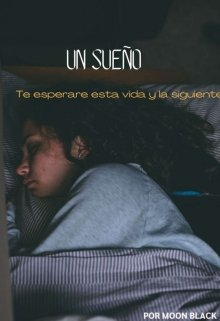 """Libro. """"Un sueño"""" Leer online"""