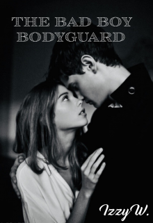 "Book. ""The Bad Boy Bodyguard "" read online"