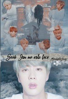 """Libro. """"Seok Jin no está loco """" Leer online"""
