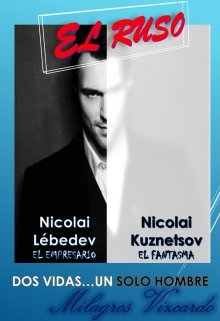 """Libro. """"El Ruso: Dos vidas un solo hombre (libro #2 Destino)"""" Leer online"""