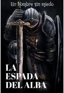 "Libro. ""La Espada Del Alba "" Leer online"