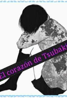 """Libro. """"El corazón de Tsubaki """" Leer online"""