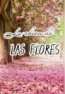 """Libro. """"La chica de las flores """" Leer online"""