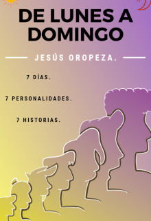 "Libro. ""De Lunes a Domingo"" Leer online"
