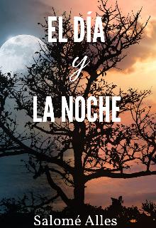 """Libro. """"El día y la noche """" Leer online"""