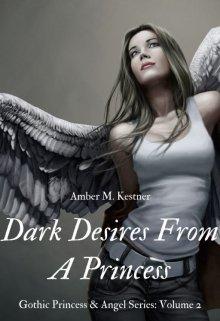 "Book. ""Dark Desires From A Princess"" read online"