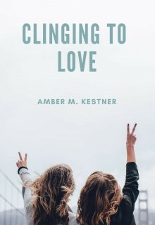 """Book. """"Clinging To Love"""" read online"""