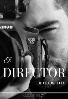 """Libro. """"El Director De FotografÍa"""" Leer online"""