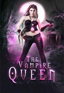 "Book. ""The Vampire Queen. A Young Adult Paranormal Romance"" read online"