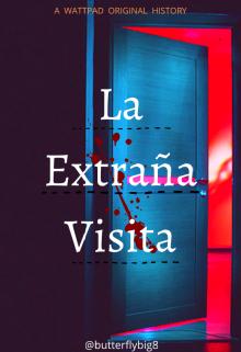 """Libro. """"La Extraña Visita"""" Leer online"""