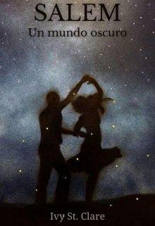 """Libro. """"Salem: Un mundo oscuro"""" Leer online"""