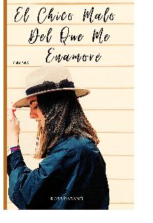 """Libro. """"El Chico Malo Del Que Me Enamoré"""" Leer online"""