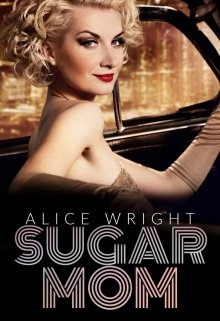 Sugar Mom de Alice Wright