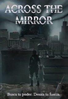 """Libro. """"Across - the mirror"""" Leer online"""